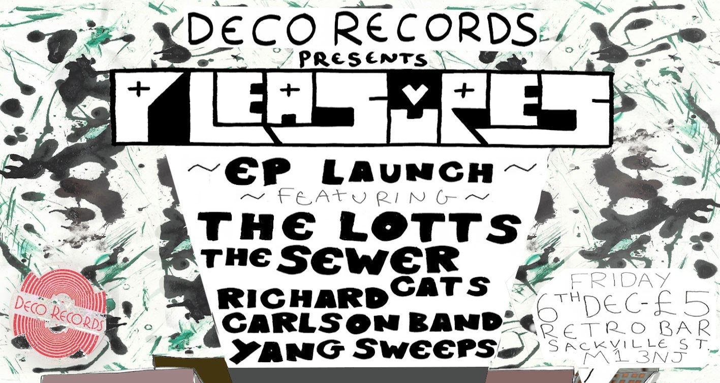 """Pleasures """"The Ditch"""" EP Launch"""