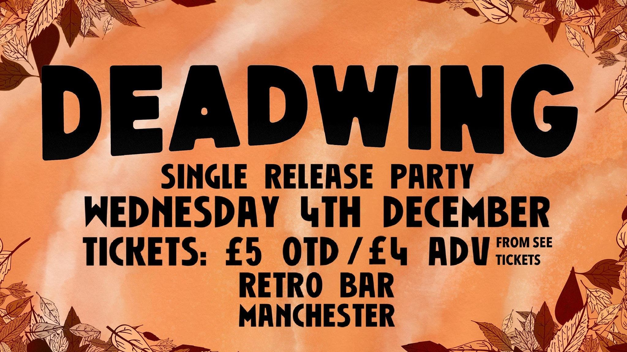 Deadwing 'Start Again' Single Release Party