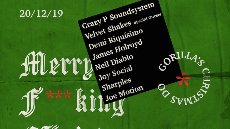Crazy P Soundsystem – Gorilla Christmas Do