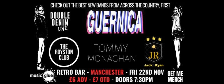 Double Denim Live Manchester: Guernica plus special guests
