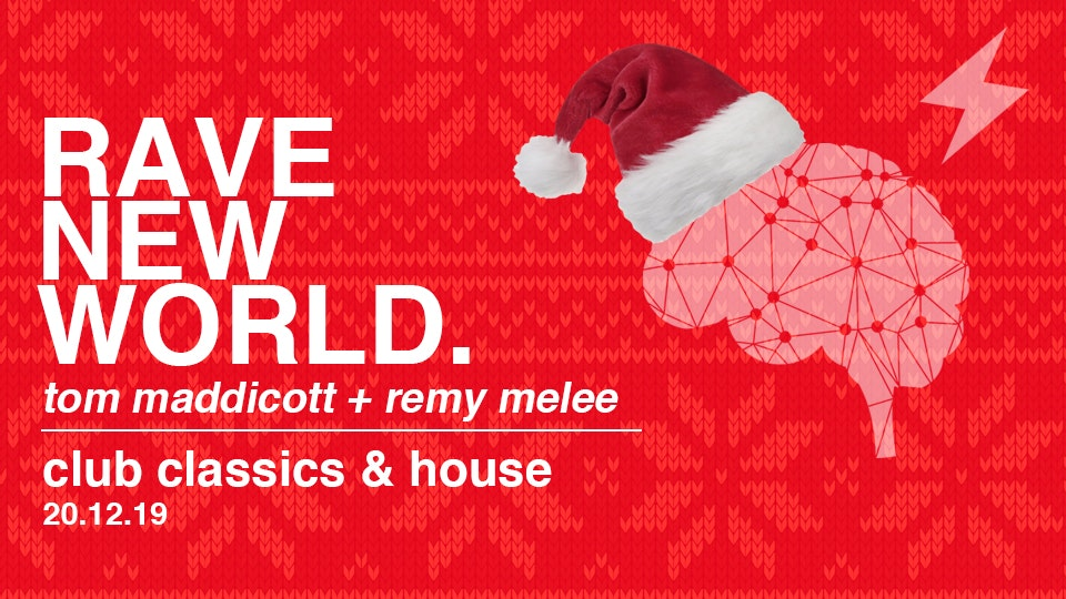 Rave New World – 80's to 00's Club Classics!
