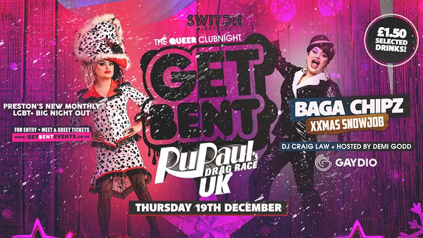 Get Bent ft Baga Chipz Xmas Snowjob (Drag Race UK)
