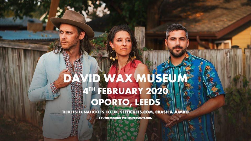 David Wax Museum // Leeds