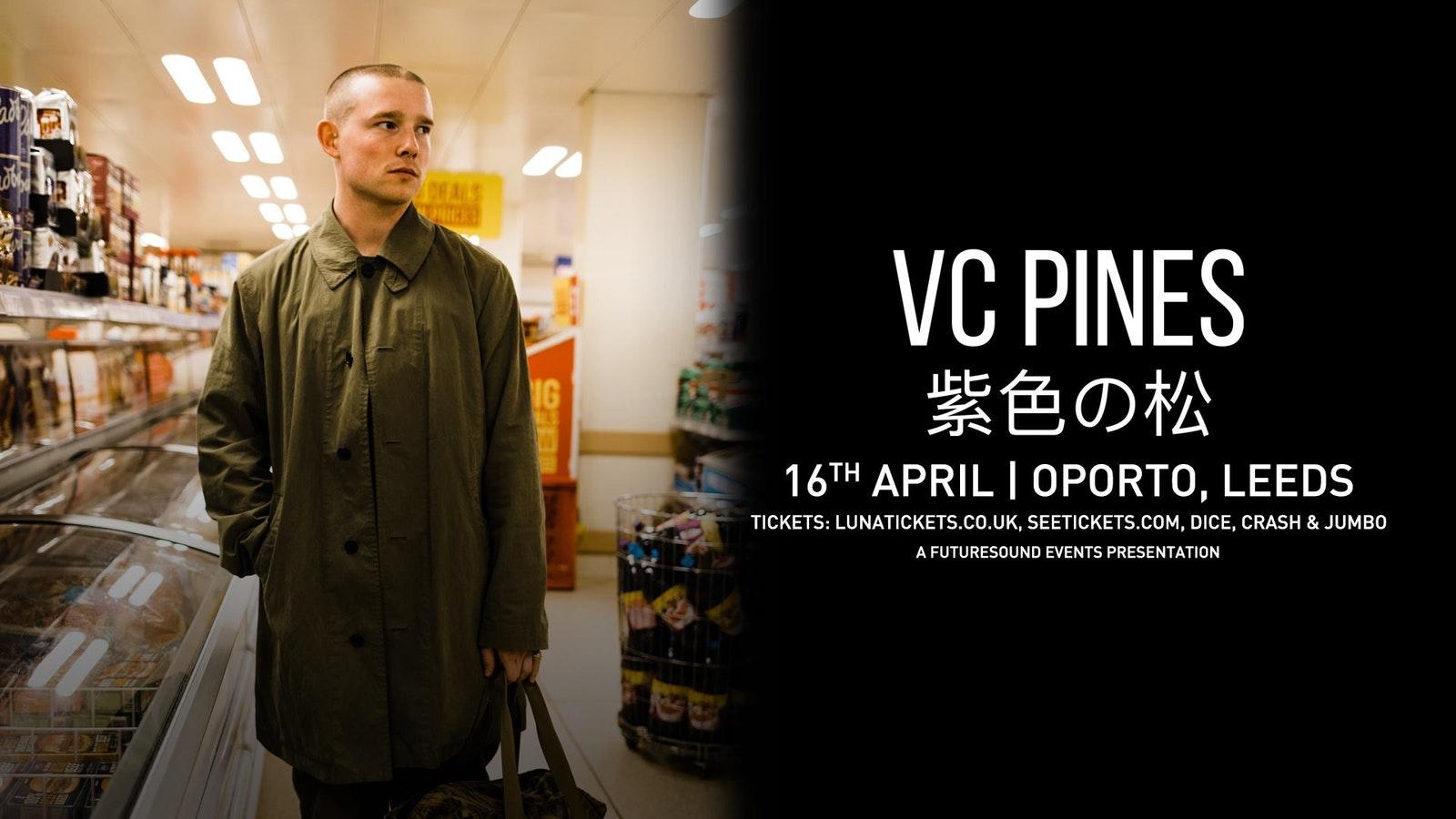 VC Pines // Leeds