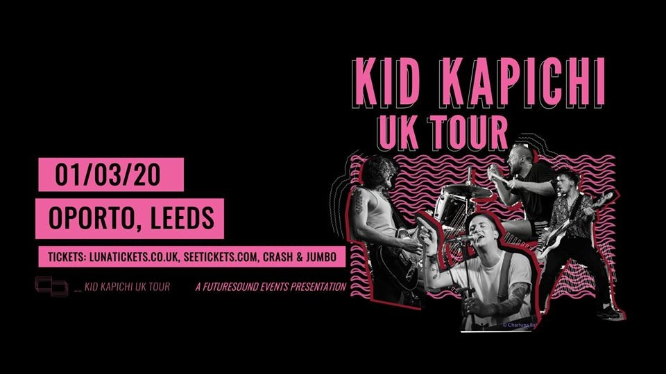 Kid Kapichi // Leeds