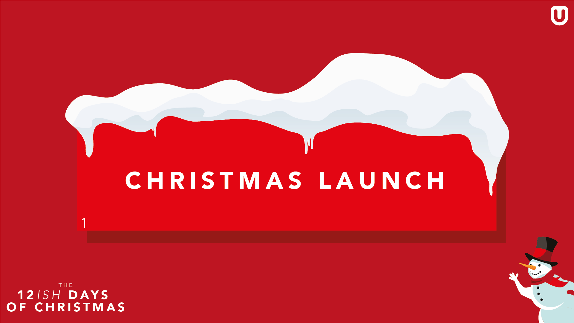 CHRISTMAS LAUNCH ∙ Christmas