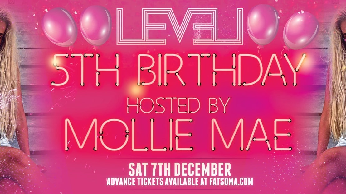 LEVEL Saturdays 5th Birthday hosted by Mollie Mae