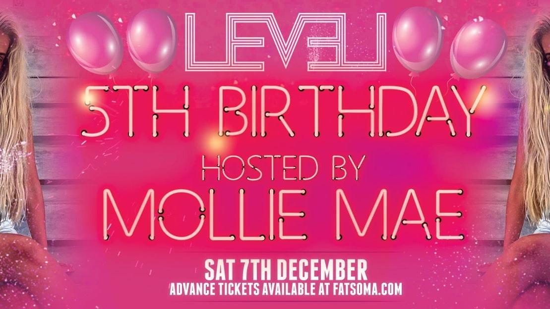 LEVEL Saturdays 5th Birthday hosted by Mollie Mae