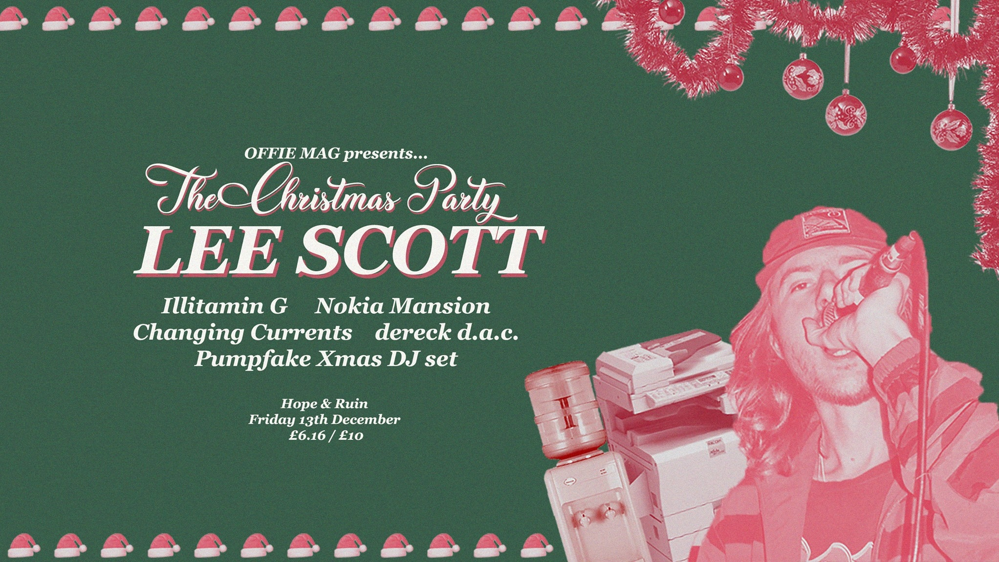 OFFIE MAG Xmas Party: Lee Scott + Nokia Mansion + Changing Currents + Illitamin G + dereck d.a.c.