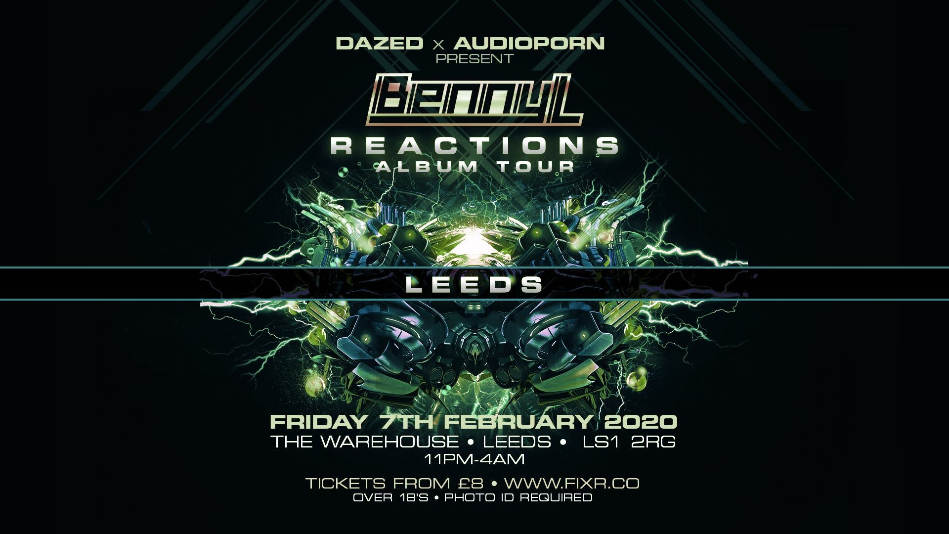 Benny L – Reactions Album Tour – Leeds