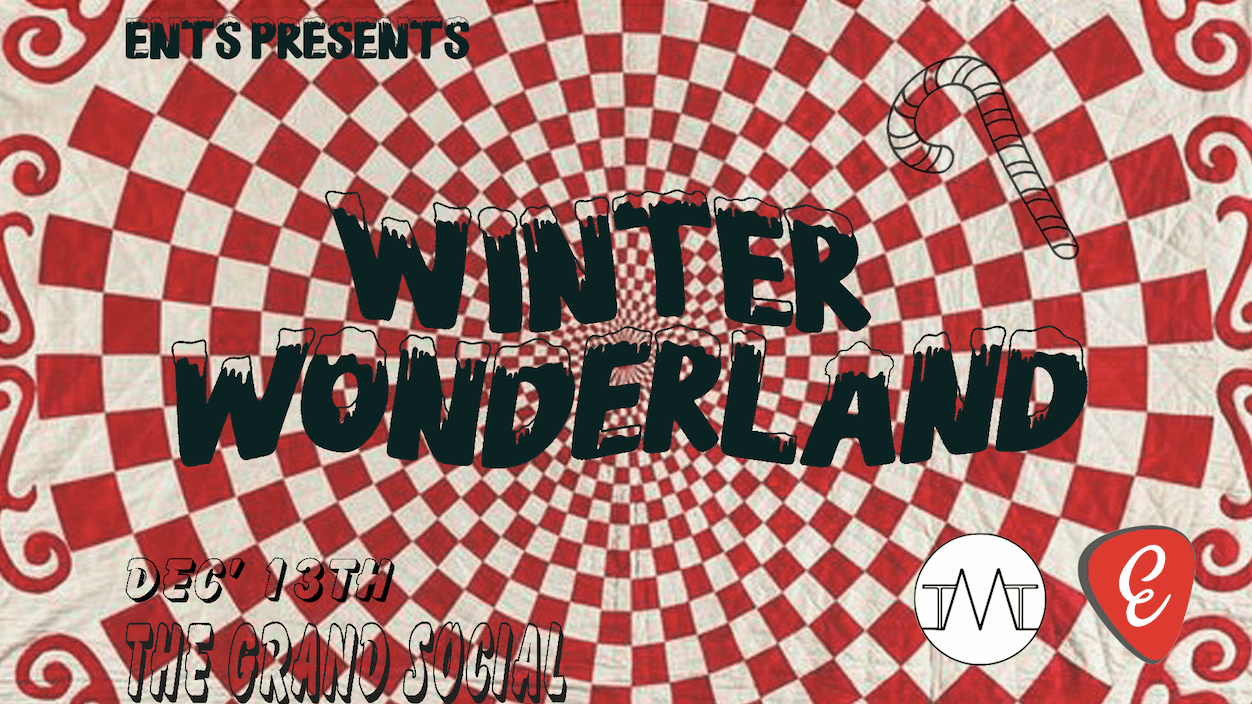 Trinity Ents Presents: A Winter Wonderland