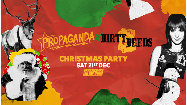 Propaganda Sheffield & Dirty Deeds – Christmas Party!