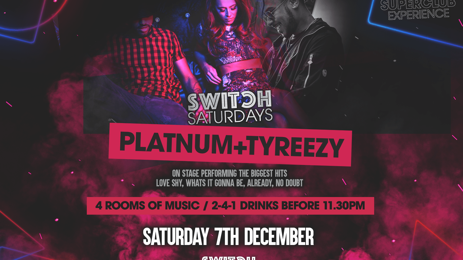 Switch Saturdays Presents Platnum + Tryeezy