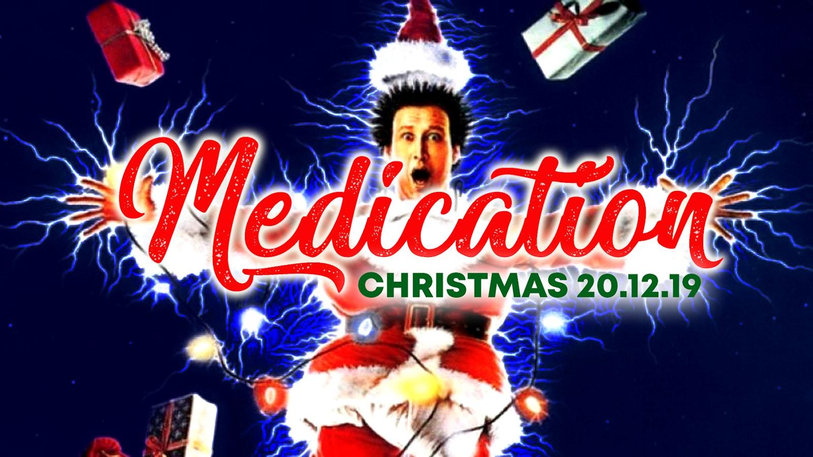 MEDICATION – CHRISTMAS