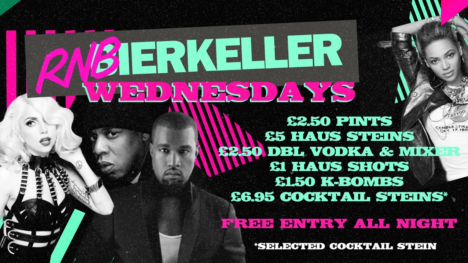 RnBierkeller – Wednesday