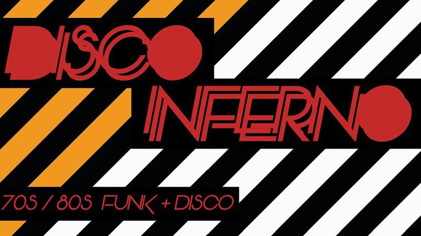 Disco Inferno // 70s 80s Funk & Disco