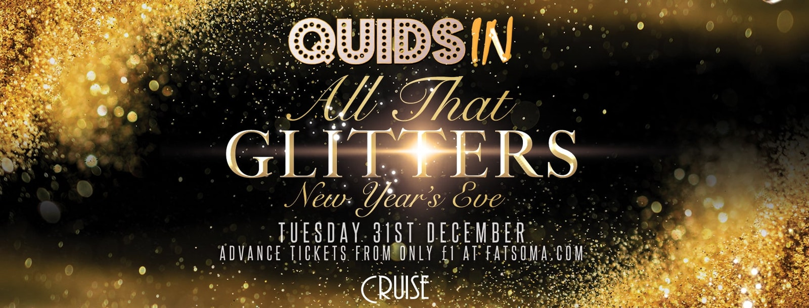 QUIDS IN presents… NYE Special: All That Glitters