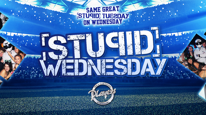 Stupid Wednesday – Sports Night (FINAL 25 TICKETS)