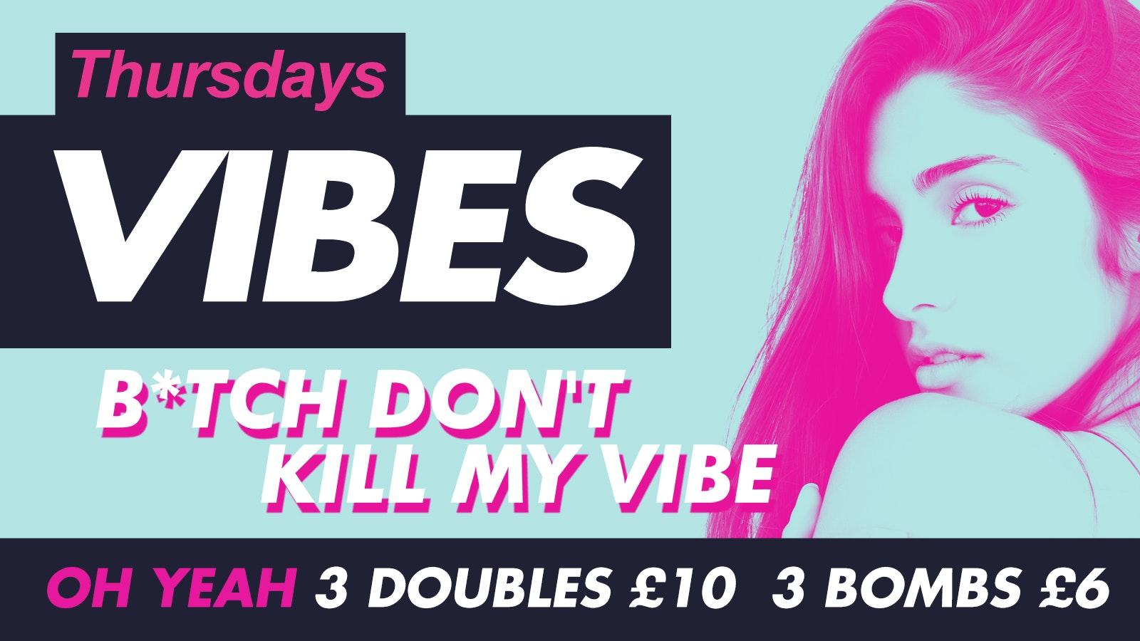 Thursdays – Vibe