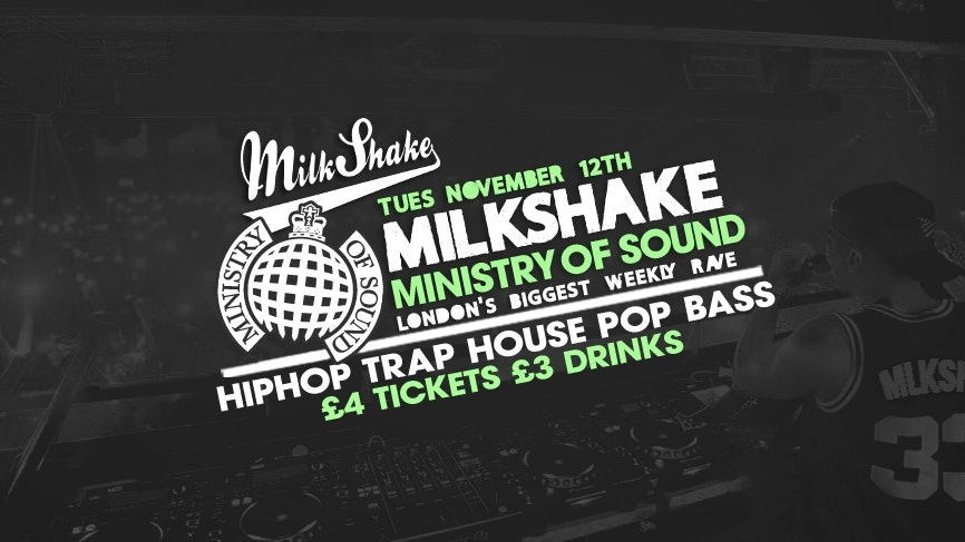 Tonight – Milkshake, Ministry of Sound | November 12th – Grab Tickets Now! 🔊