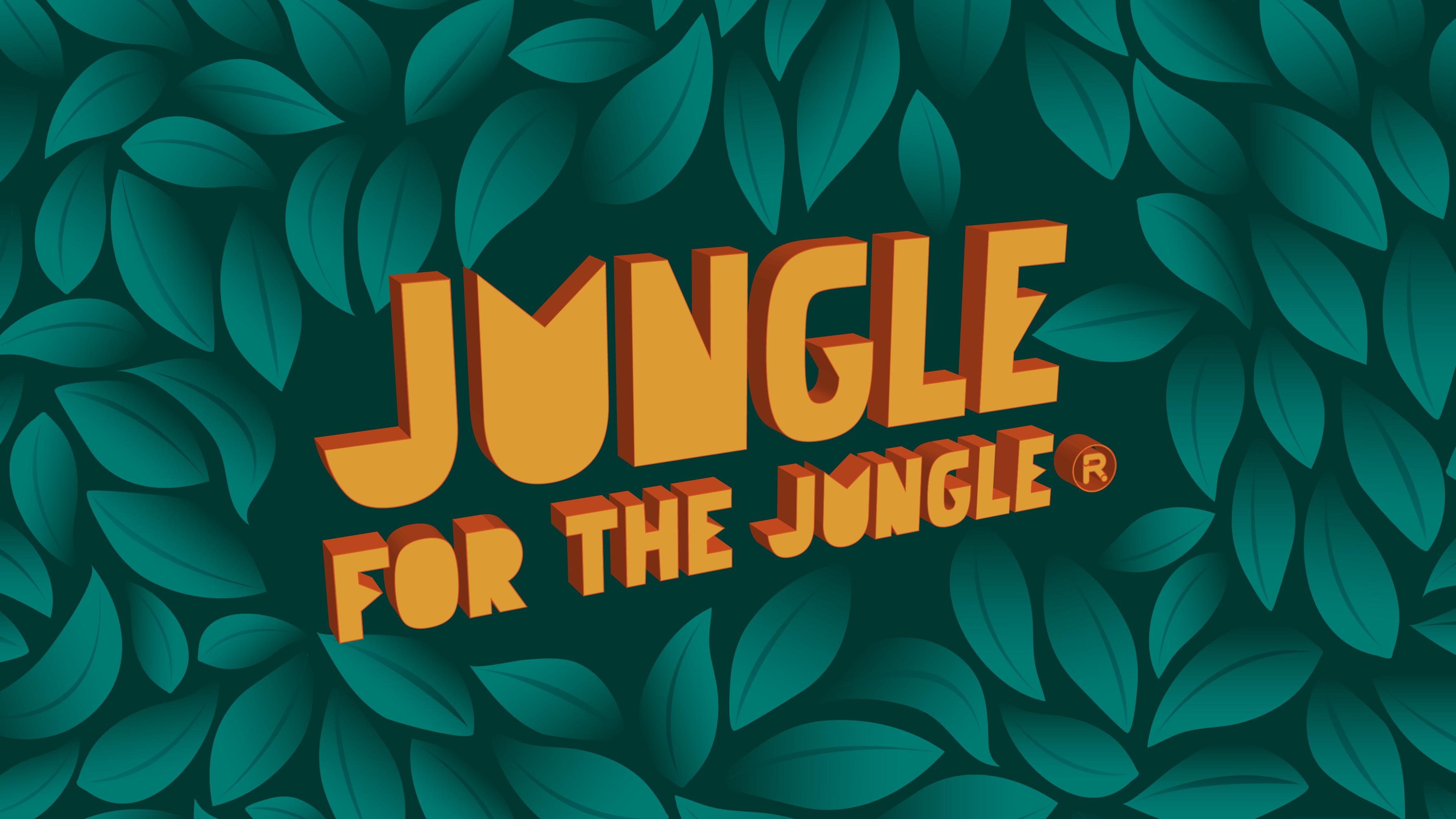 Jungle for the Jungle