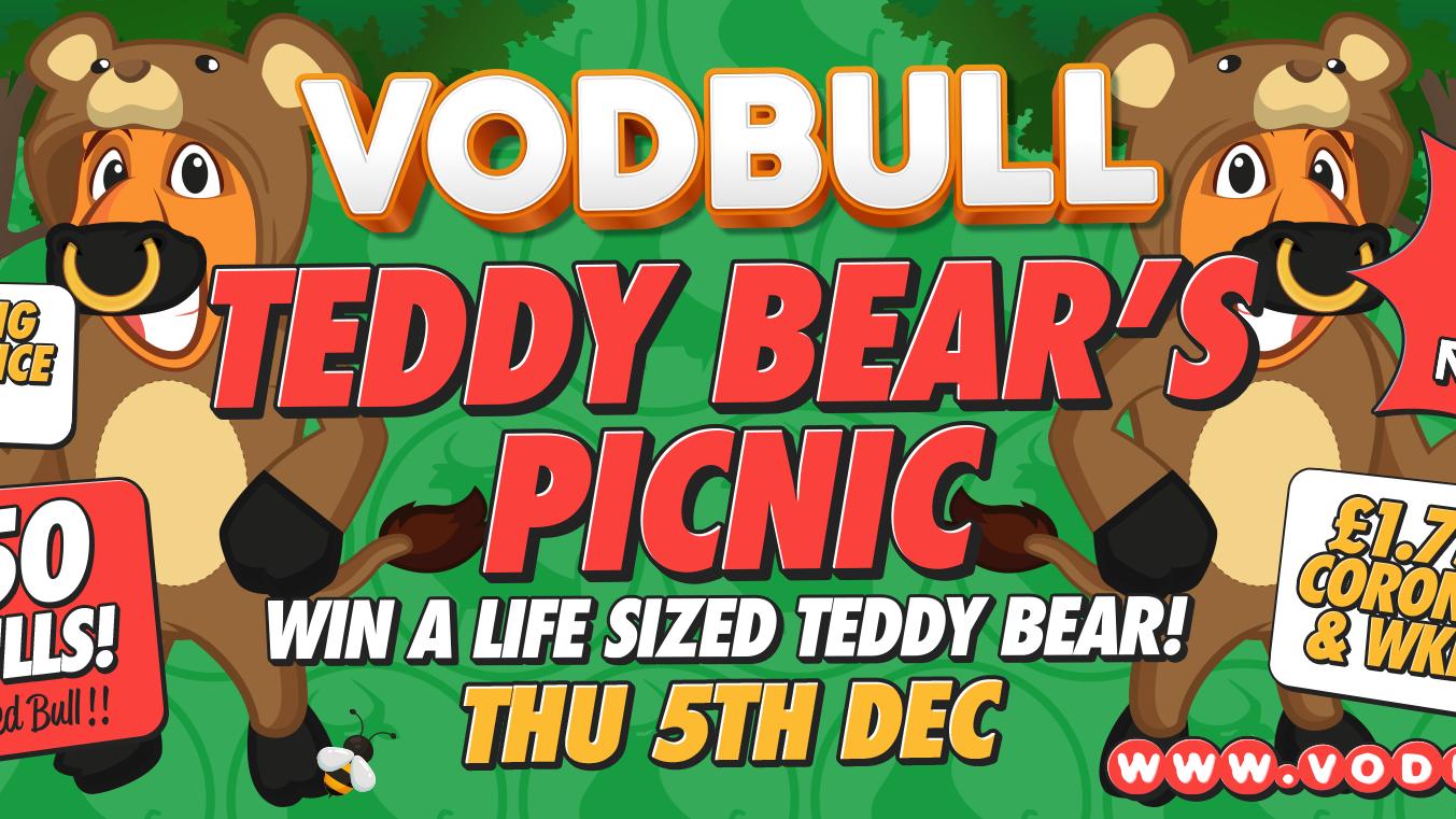 Vodbull 🧸***200 tics on the door***🧸 Teddy Bears' Picnic!! 🧸
