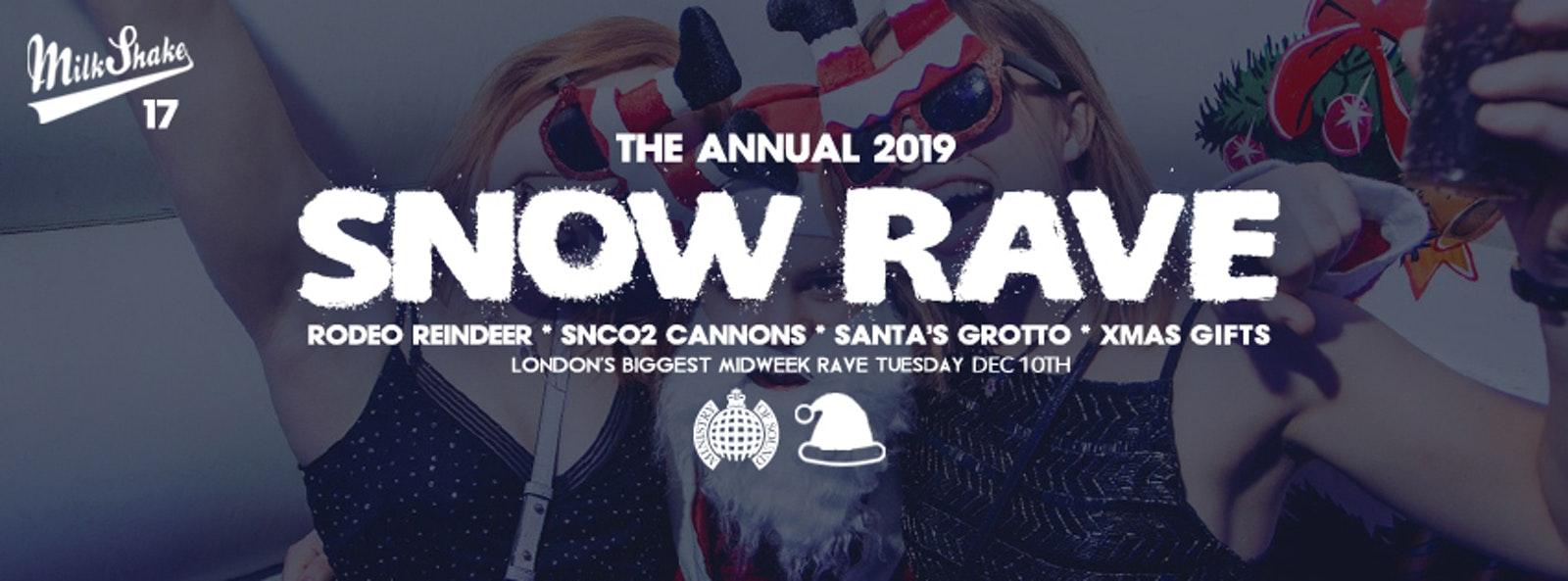 The Official Snow Rave 2019 ❄️Ministry of Sound   Milkshake