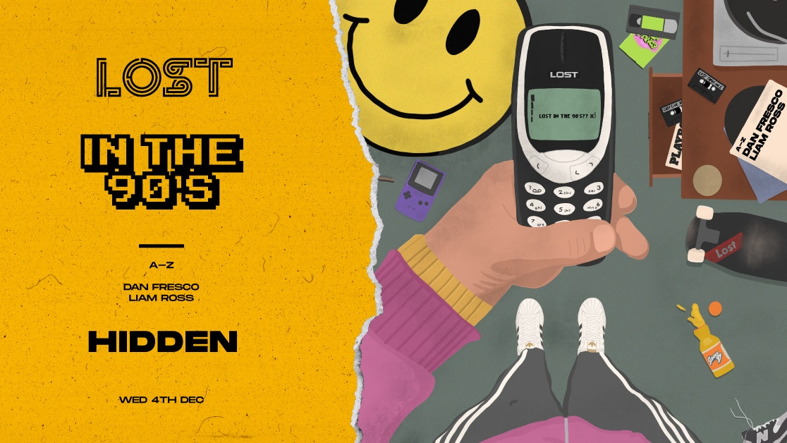 LOST In The 90s : Hidden : Wed 4th Oct