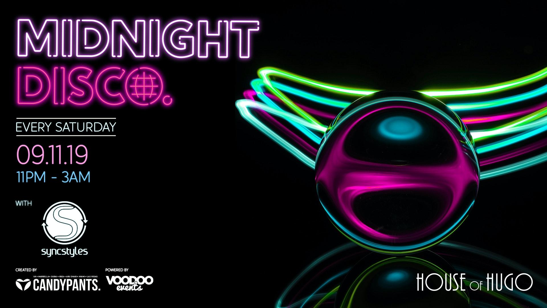 Midnight Disco – House of Hugo – Every Saturday night