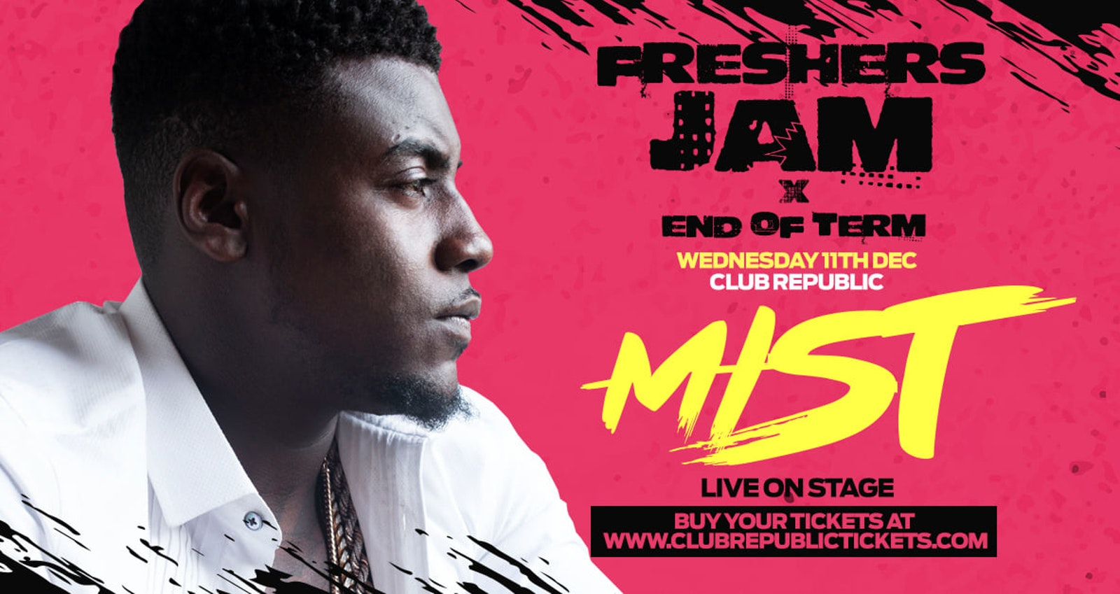 Freshers Jam x End Of Term feat MIST [TICKETS DROP 6PM TONIGHT!]