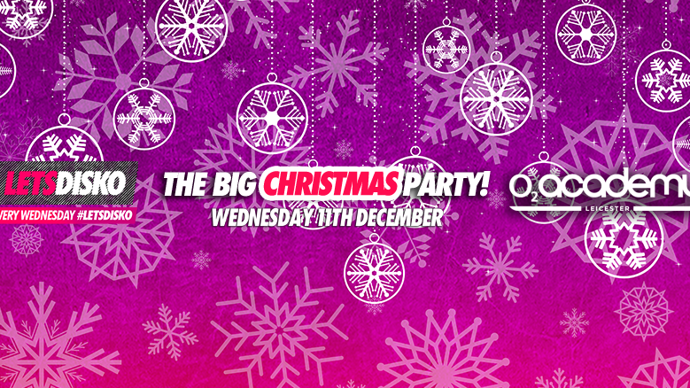 LetsDisko! The Big Christmas Party! Wednesday 11th December.