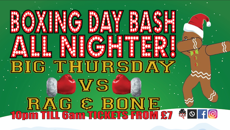 Big Thursday vs Rag & Bone All Nighter