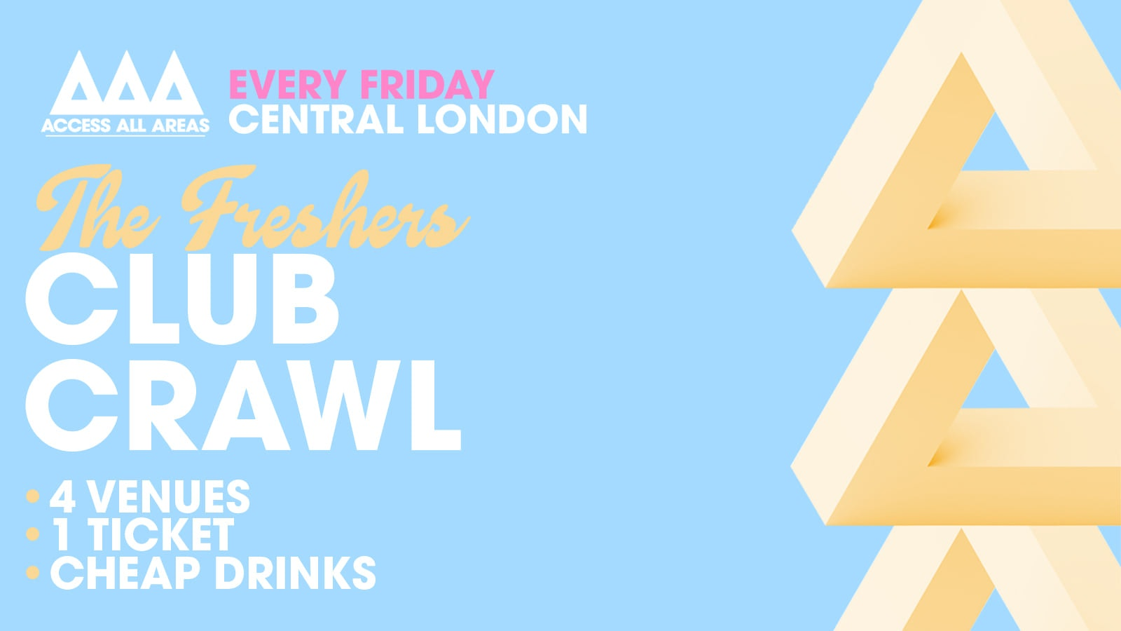 Access All Areas – The Friday Night Club Crawl   £5 Tickets & Cheap Drinks!