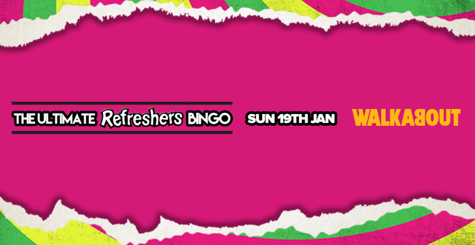 The Ultimate Refreshers Bingo! Sunday 19th January.