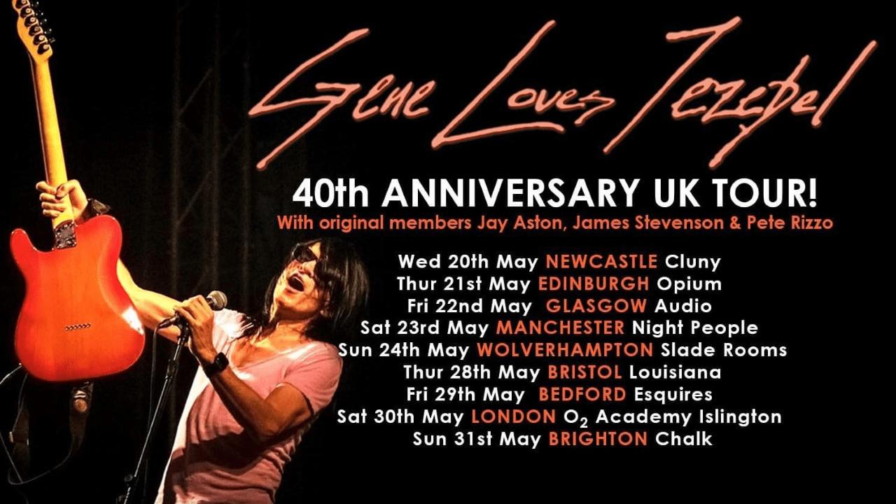 Gene Loves Jezebel 40th Anniversary Tour