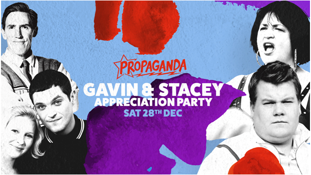 Propaganda Sheffield & Dirty Deeds – Gavin & Stacey Appreciation Party!