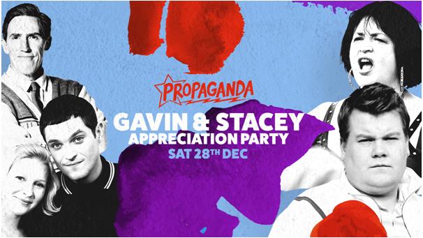 Propaganda Bristol – Gavin & Stacey Appreciation Party!