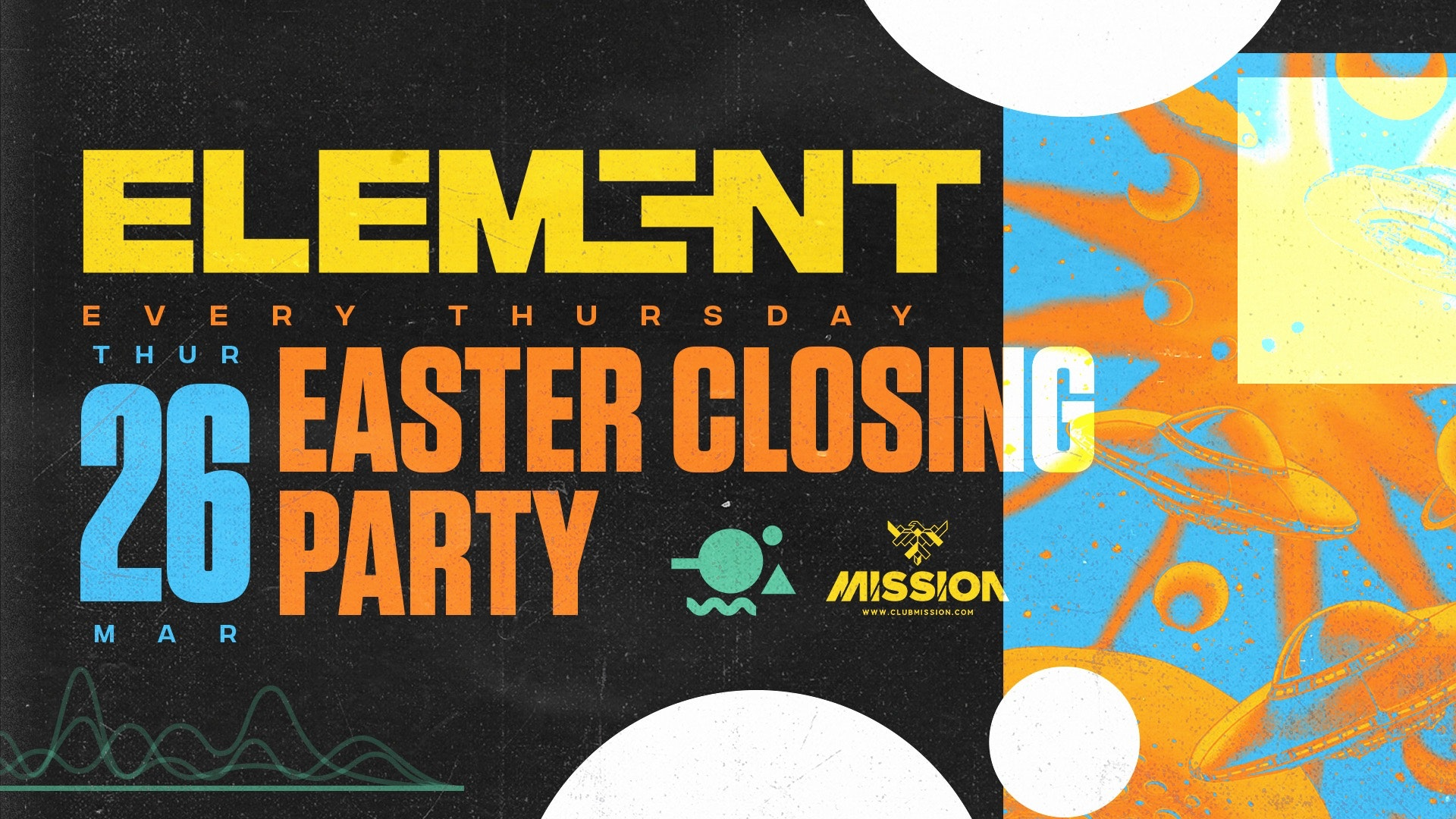 Element. Easter Closing Party