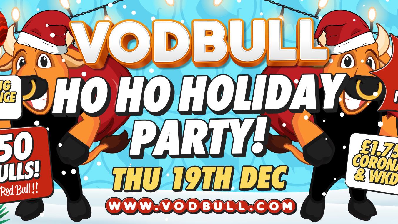 Vodbull!! Ho Ho Holiday Special!!