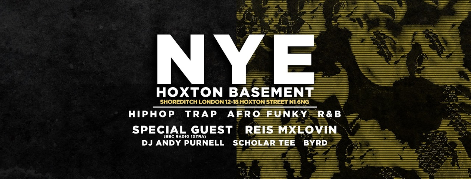 Hoxton Basement New Years Eve – Hip Hop x Trap x Afro x Funky | Tickets Out Now!