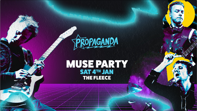 Propaganda Bristol – Muse Party