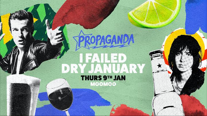 Propaganda Cheltenham – I Failed Dry January
