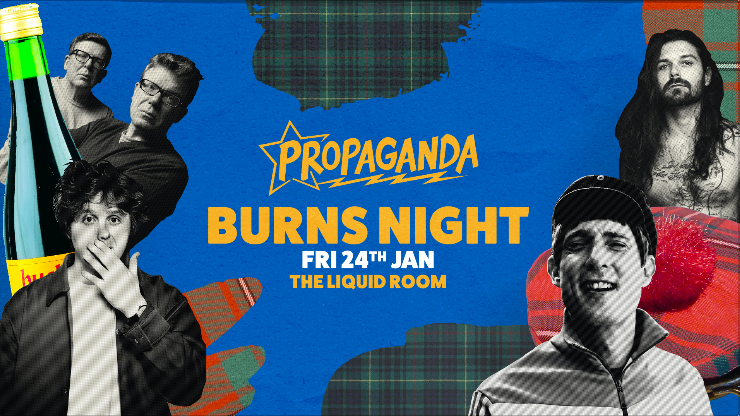 Propaganda Edinburgh – Burns Night!