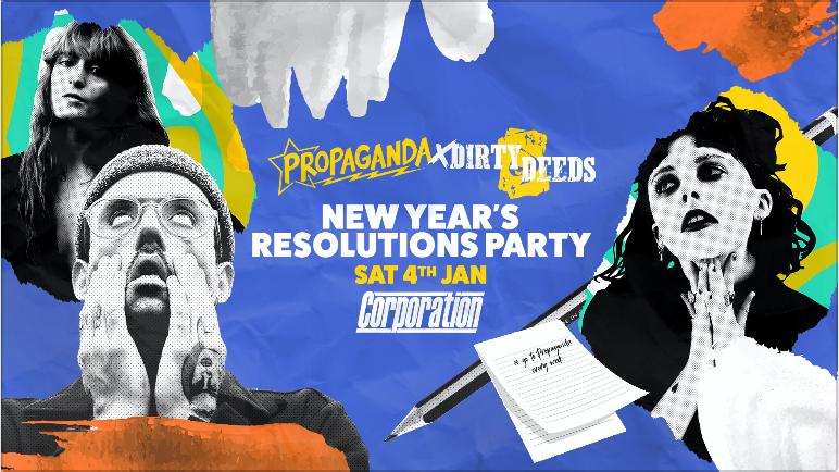 Propaganda Sheffield & Dirty Deeds – New Year's Resolutions Party