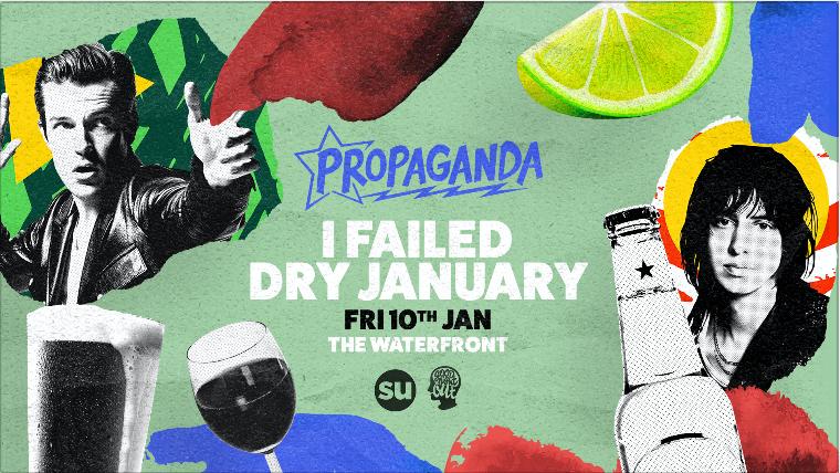Propaganda Norwich – I Failed Dry January