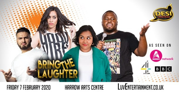 Desi Central : Bring The Laughter – Harrow