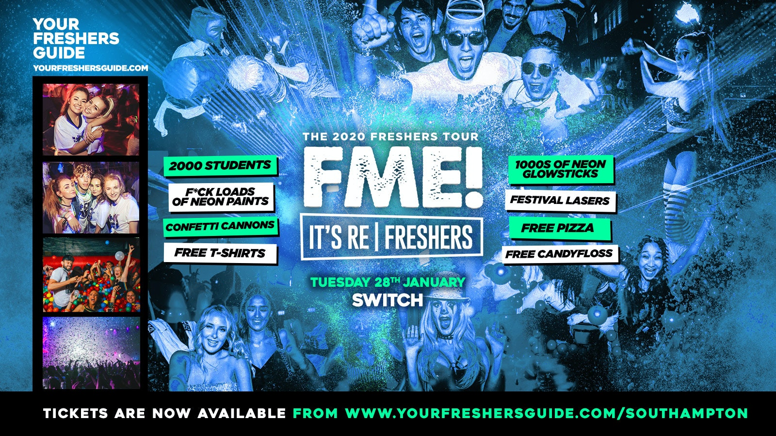 70% Sold Out! – F*CK ME It's Refreshers Southampton – End of Exams Party! – 28th January 2020!