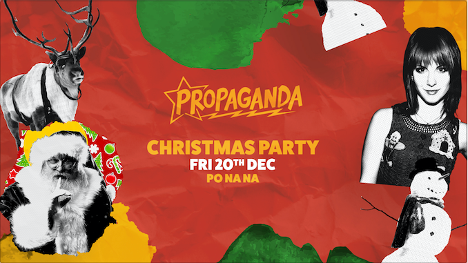 Propaganda Bath – Christmas Party!