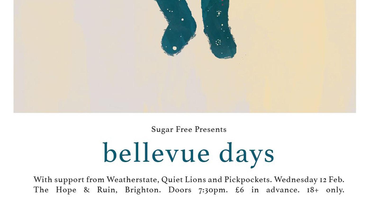 Bellevue Days + Weatherstate + Quiet Lions + Pickpockets