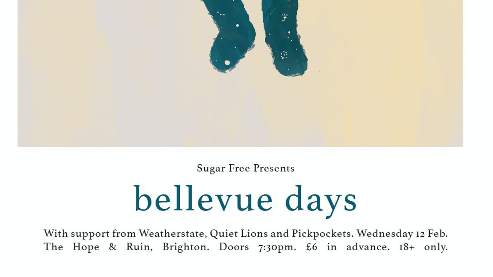 Bellevue Days + Weatherstate + Quiet Lions + Pickpockets